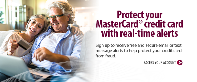 Protect your MasterCard Credit Card with real time alerts.